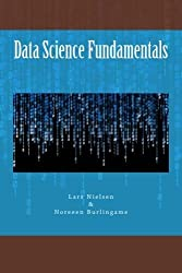 Data Science Fundamentals by Lars Nielsen (2013-12-11)