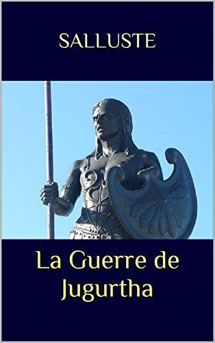 La Guerre de Jugurtha par Salluste