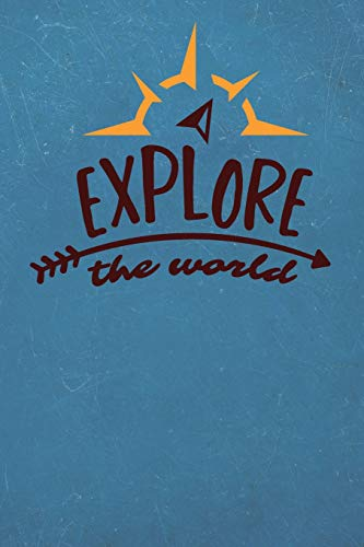 Explore The World: Camping Journal RV Travel Diary 6