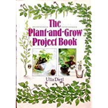The Plant-And-Grow Project Book