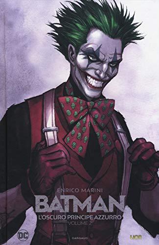 L'oscuro principe azzurro. Batman: 2