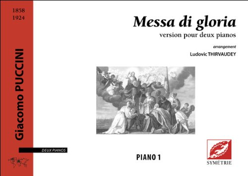 Messa di gloria, version pour deux pianos