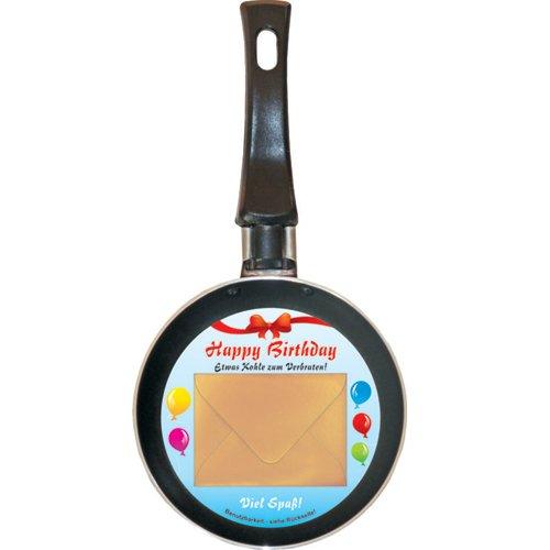 Preisvergleich Produktbild Mini Bratpfanne HAPPY BIRTHDAY Etwas Kohle zum Verbraten - Idee für Geldgeschenk - Pfannendurchmesser ca. 12 cm