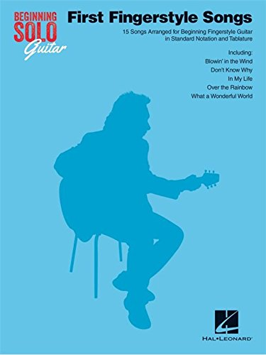 Beginning Solo Guitar: First Fingerstyle Songs. Partitions pour Guitare, Tablature Guitare