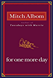 For One More Day (English Edition)