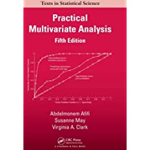 Practical Multivariate Analysis, Fifth Edition