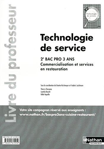 Technologie de service 2e Bac Pro par Collectif (Broché)