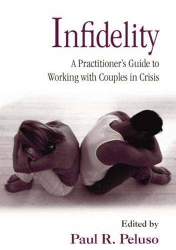 Infidelity: A Practitioner's Guide t...