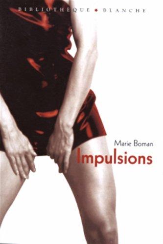 Impulsions par Marie Boman