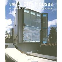 Evergreen: Small City Houses - Petits Maisons de Ville - Kleine Stadthäuser