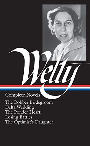 Eudora Welty: Complete Novels (Library of America)