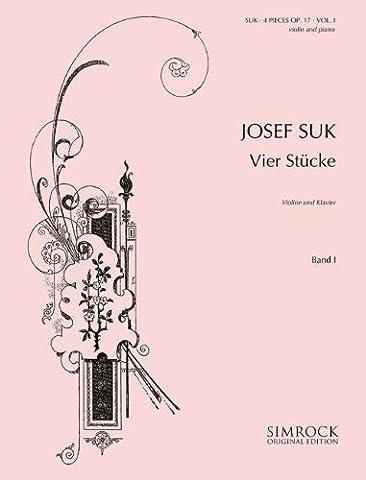 Suk: 4 Pieces Op.17, Vol. 1 (Violin & Piano)