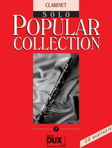 Popular Collection Band 7 für Klarinette in B solo mit Bleistift -- 16 weltbekannte populäre Melodien aus Pop und Filmmusik u.a. mit MACK THE KNIFE (Mackie-Messer) und LADY MADONNA in klangvollen mittelschweren Arrangements (Noten/sheet music) (Dixie-spiel)