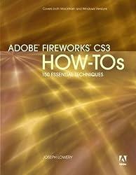 Adobe Fireworks CS3 How-tos: 100 Essential Techniques