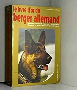 Le livre d'or du berger allemand