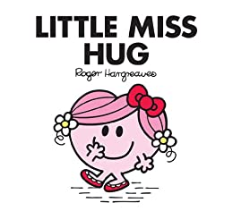 Little Miss Hug (Mr Men and Little Miss) by [Hargreaves, Roger]