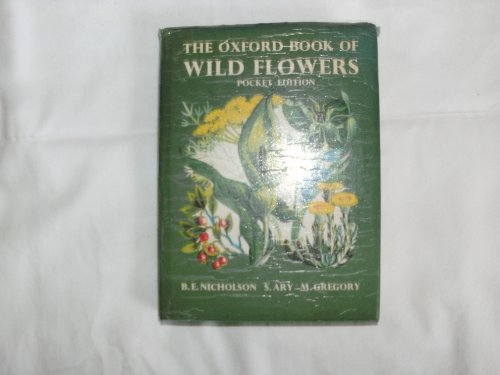 Oxford Book of Wild Flowers the Pocket Edition PDF Books