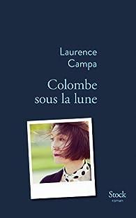 Colombe sous la lune par Laurence Campa