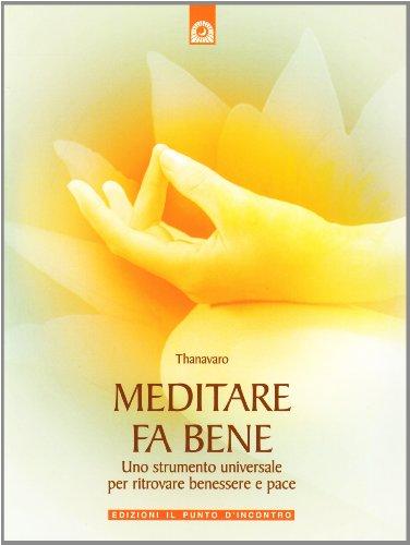 meditare-fa-bene-uno-strumento-universale-per-ritrovare-benessere-e-pace