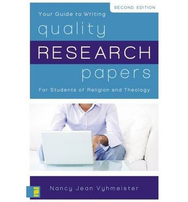 { Quality Research Papers: For Students of Religion and Theology - Paperback } Vyhmeister, Nancy Jean ( Author ) Feb-05-2008 Paperback
