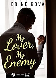 My Lover, My Enemy par Erine Kova