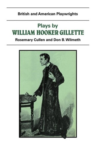 british-and-american-playwrights-15-volume-paperback-set-plays-by-william-hooker-gillette-all-the-co