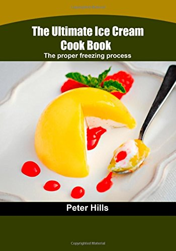 the-ultimate-ice-cream-cook-book-the-proper-freezing-process