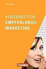 Marketingkompetenz: Kursbaustein Empfehlungsmarketing Taschenbuch