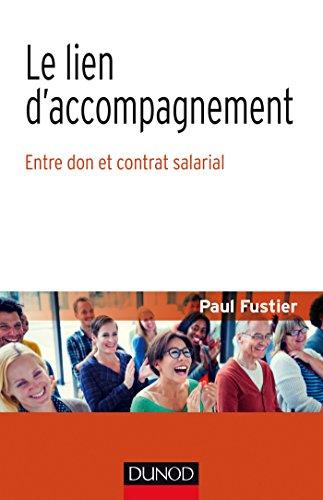 Le Lien d'accompagnement - Entre don et contrat salarial par Paul Fustier