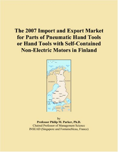 The 2007 Import and Export Market for Parts of Pneumatic Hand Tools or Hand Tools with Self-Contained Non-Electric Motors in Finland