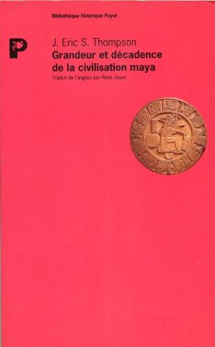 Grandeur et décadence de la civilisation maya