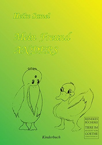 Mein Freund Anders: Kinderbuch (August von Goethe Literaturverlag)
