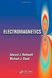 Electromagnetics, Second Edition (Electrical Engineering Textbook Series) by Edward J. Rothwell (2008-11-03)