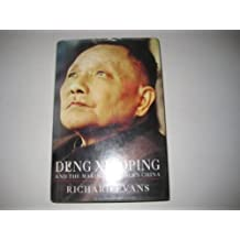 Deng Xiaoping and the Making of Modern China by Richard Evans (1993-10-01)
