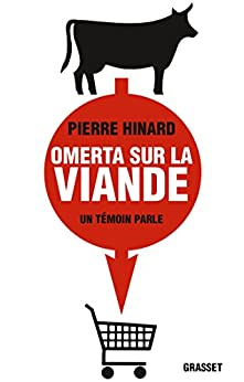Omerta sur la viande : document (Documents Français) par [Hinard, Pierre]