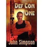 [ Def Con One Simpson, John ( Author ) ] { Paperback } 2009