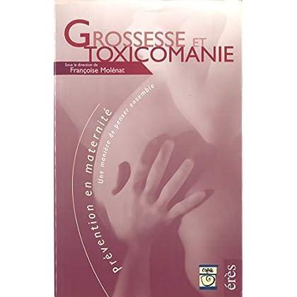 Grossesse et toxicomanie: Le livre seul (Prevention en maternite)