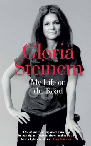 My Life on the Road par Gloria Steinem