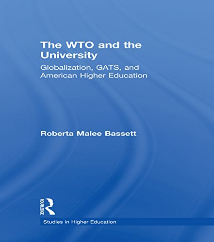 the-wto-and-the-university-globalization-gats-and-american-higher-education-studies-in-higher-educat