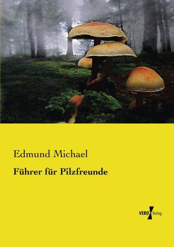 Führer für Pilzfreunde