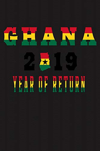 GHANA 2019 YEAR OF RETURN: Ghanaian Map Flag Art Brown Softcover Note Book Diary | Lined Writing Journal Notebook | Pocket Sized | 200 Pages | African Journey Ancestry Books -