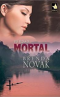 Verdad mortal par Brenda Novak