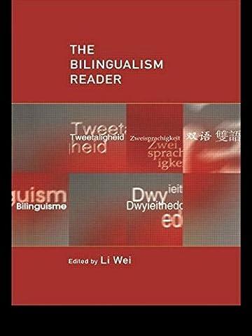 The Bilingualism Reader by Wei Li (Editor) (27-Apr-2000) Paperback
