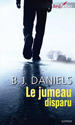 Le jumeau disparu (Best-Sellers) par B.J Daniels