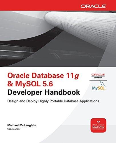 Oracle Database 11g & MySQL 5.6 Developer Handbook (Oracle Press) by Michael McLaughlin (2011-10-21) par Michael McLaughlin