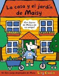 La casa y el jardín de Maisy