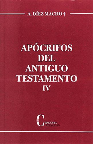 Apócrifos del Antiguo Testamento. Tomo IV