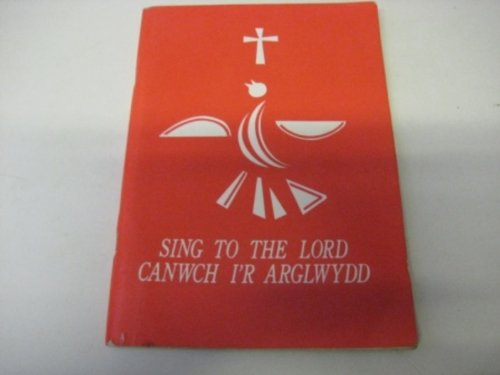 canwch-ir-arglwydd-sing-to-the-lord
