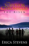 The Survivor Chronicles: Book 4, The Risen (Serial Story #4) (English Edition)