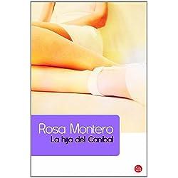 La hija del canibal by Rosa Montero (2009-07-30) Premio Primavera 1997
